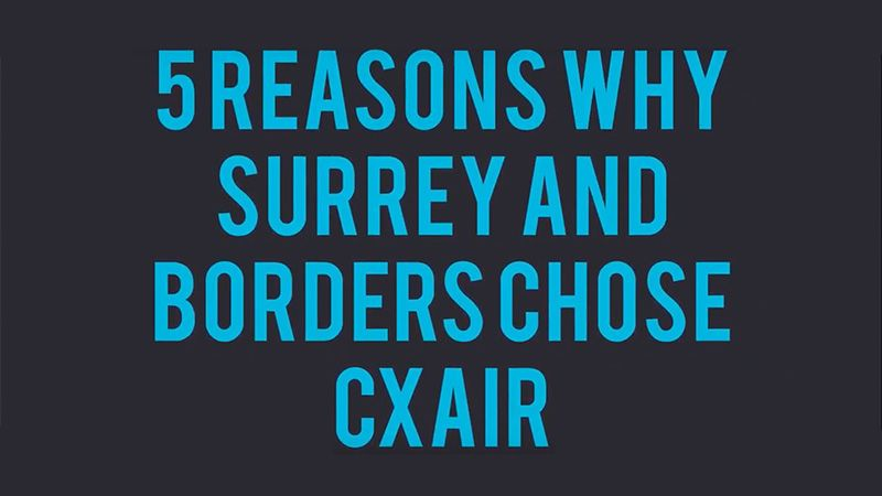 5 Reason why Surreny and Borders Chose CXAIr Video Image