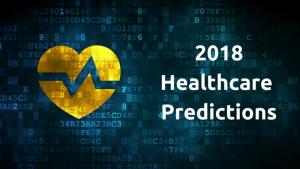 2018 Healthcare Predictions Blog Image